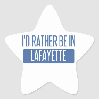 I'd rather be in Lafayette IN Star Sticker
