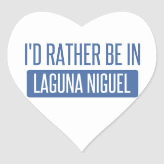 I'd rather be in Laguna Niguel Heart Sticker