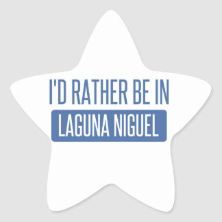 I'd rather be in Laguna Niguel Star Sticker