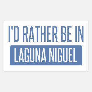 I'd rather be in Laguna Niguel Sticker