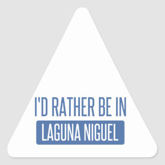 I'd rather be in Laguna Niguel Triangle Sticker