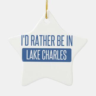 I'd rather be in Lake Charles Ceramic Star Ornament