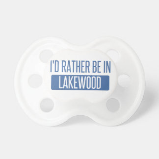 I'd rather be in Lakewood CA Pacifier