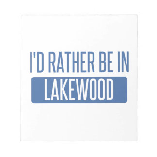 I'd rather be in Lakewood OH Notepad