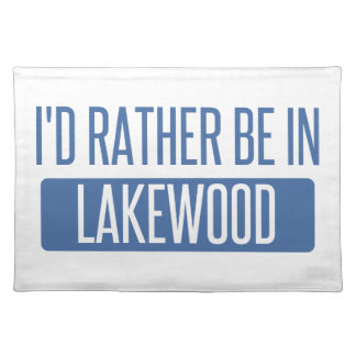 I'd rather be in Lakewood WA Placemat