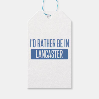 I'd rather be in Lancaster CA Gift Tags