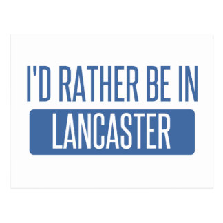 I'd rather be in Lancaster PA Postcard