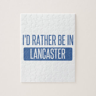 I'd rather be in Lancaster TX Jigsaw Puzzle