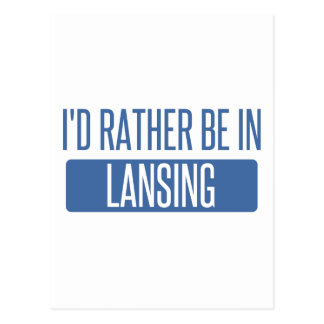 I'd rather be in Lansing Postcard