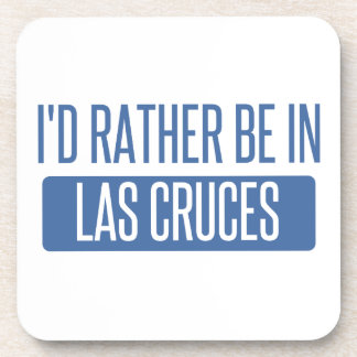 I'd rather be in Las Cruces Drink Coasters