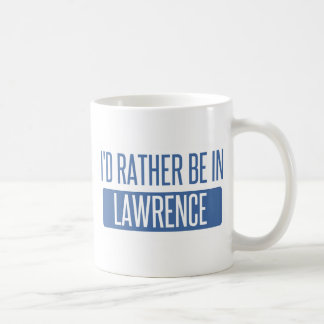 I'd rather be in Lawrence IN Coffee Mug