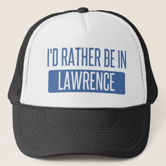 I'd rather be in Lawrence IN Trucker Hat