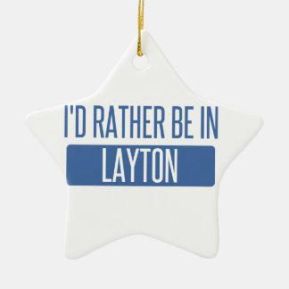 I'd rather be in Layton Ceramic Star Ornament