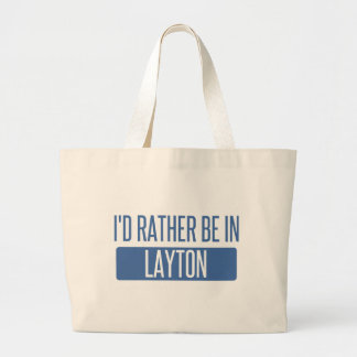 I'd rather be in Layton Large Tote Bag