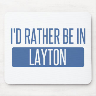 I'd rather be in Layton Mouse Pad