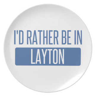 I'd rather be in Layton Party Plates