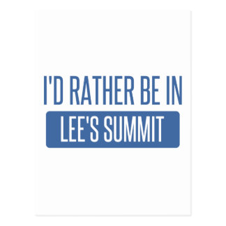 I'd rather be in Lee's Summit Postcard