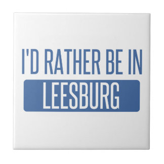 I'd rather be in Leesburg Tile