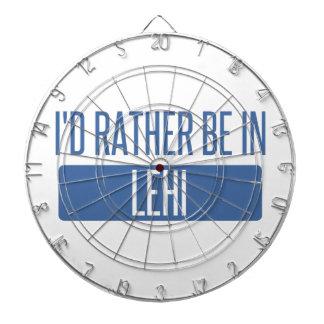 I'd rather be in Lehi Dartboard