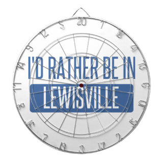 I'd rather be in Lewisville Dartboard