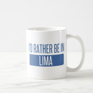 I'd rather be in Lima Coffee Mug