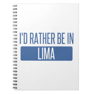 I'd rather be in Lima Notebooks