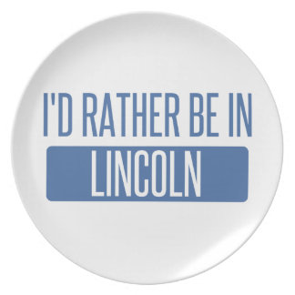 I'd rather be in Lincoln NE Plate