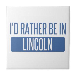 I'd rather be in Lincoln NE Tile