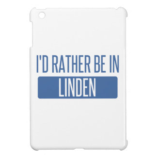 I'd rather be in Linden Cover For The iPad Mini