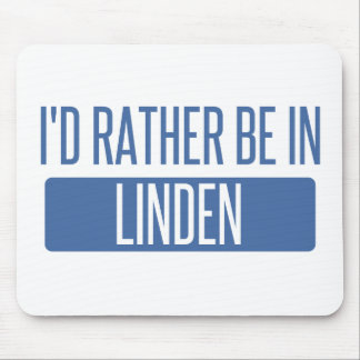 I'd rather be in Linden Mouse Pad
