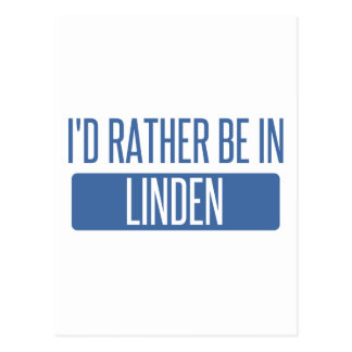 I'd rather be in Linden Postcard