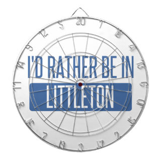 I'd rather be in Littleton Dartboard