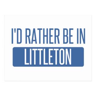 I'd rather be in Littleton Postcard