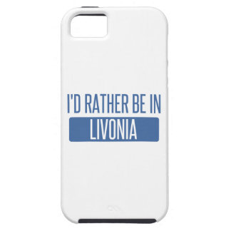 I'd rather be in Livonia iPhone 5 Cover