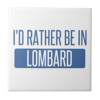 I'd rather be in Lombard Tile