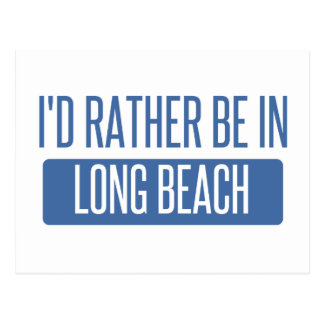 I'd rather be in Long Beach NY Postcard