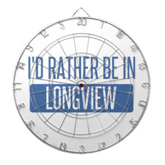 I'd rather be in Longview TX Dartboard