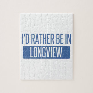 I'd rather be in Longview WA Jigsaw Puzzle
