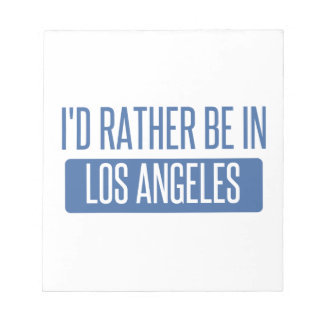 I'd rather be in Los Angeles Notepad