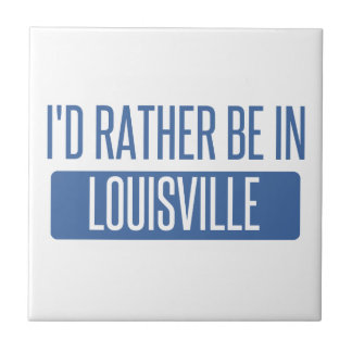 I'd rather be in Louisville Tile
