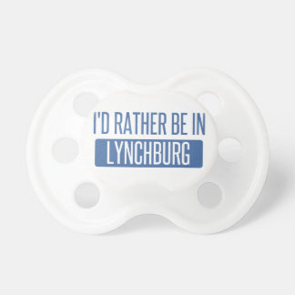 I'd rather be in Lynchburg Pacifier