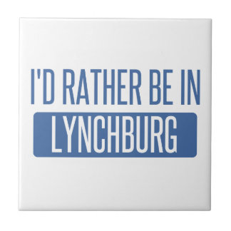 I'd rather be in Lynchburg Tile
