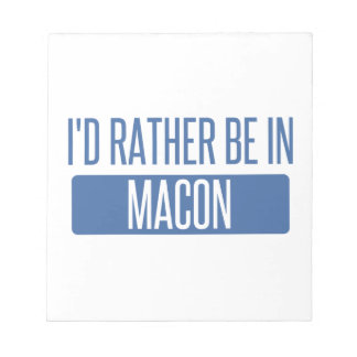 I'd rather be in Macon Notepad