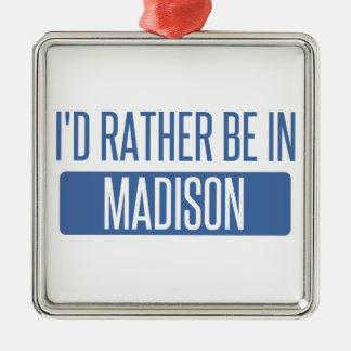 I'd rather be in Madison AL Silver-Colored Square Ornament