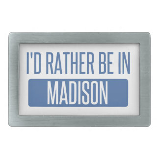 I'd rather be in Madison WI Belt Buckles