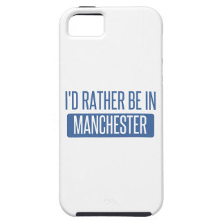 I'd rather be in Manchester iPhone 5 Case