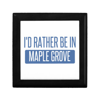 I'd rather be in Maple Grove Gift Box