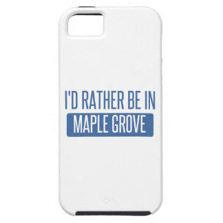 I'd rather be in Maple Grove iPhone 5 Cover