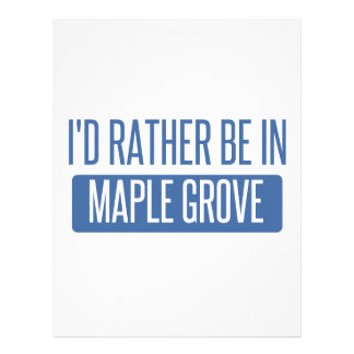 I'd rather be in Maple Grove Letterhead