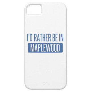 I'd rather be in Maplewood Case For The iPhone 5